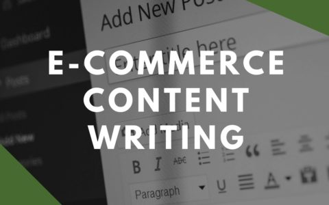 12 Top Tips For Writing Great E-Commerce Content